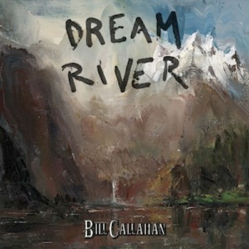 bill-callahan-dream-river